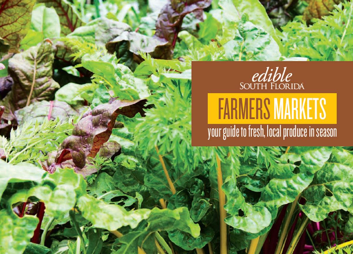 South Florida Farmers Markets Guide | Edible South Florida