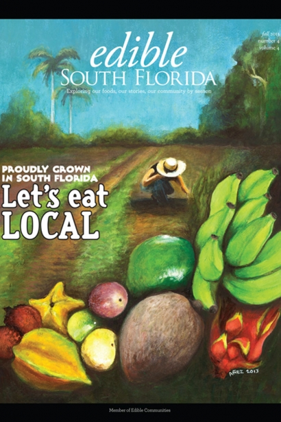 Edible South Florida Fall 2013, Issue #16 Cover