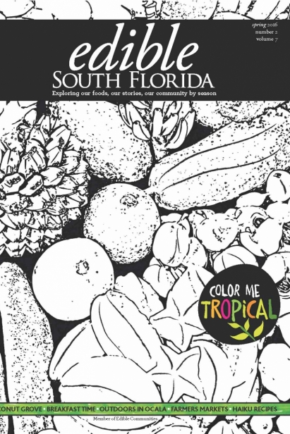 Edible South Florida Spring 2016, Issue #26 Cover