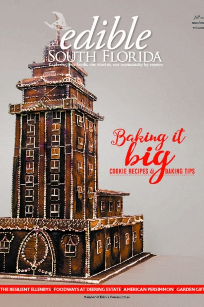Edible South Florida Fall 2017, Issue #32 Cover