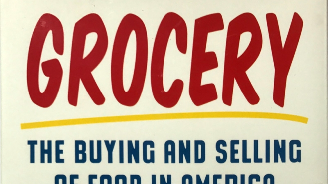Grocery – The Buying and Selling of Food in America